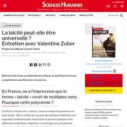 La laïcité peut-elle être universelle ? Entretien avec Valentine Zuber