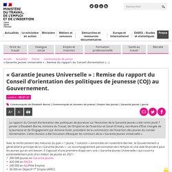 « Garantie Jeunes Universelle » : Remise du rapport du Conseil d'orientation des politiques de jeunesse (COJ) au Gouvernement.