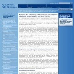 Union postale universelle–A propos des actions de l'UPU face aux perturbations du réseau postal causées par le COVID-19