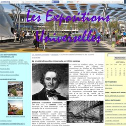 La première Exposition Universelle en 1851 à Londres - Les Expositions Universelles