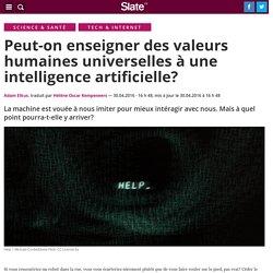 Peut-on enseigner des valeurs humaines universelles à une intelligence artificielle?