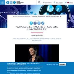"""Guionnet Alice - """"Laplace, le hasard et ses lois universelles"""" - 2011"""