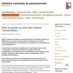 """faire la guerre au nom des valeurs """"universelles"""" - Histoire coloniale et postcoloniale"""