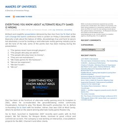 Makers of Universes » Blog Archive » Everything you know about Alternate Reality Games is WRONG