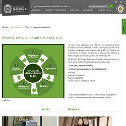 Universidad Nacional de Colombia : Gestión Documental y Patrimonio - Sede Medellín - Primera Jornada de autocuidado U.N.