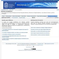Ayudas para editores - GOOGLE ACADÉMICO - Home Guías at Pontificia Universidad Católica de Chile- Sistema de Bibliotecas