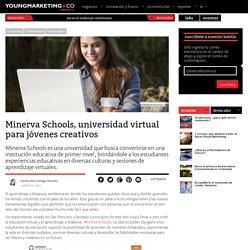 Minerva Schools, universidad virtual para jóvenes creativosYoung Marketing