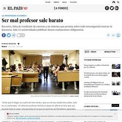 La Universidad a examen: Ser mal profesor sale barato