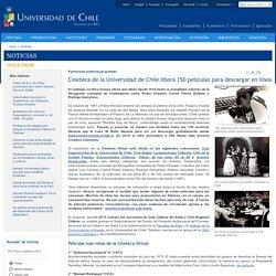 Cineteca de la Universidad de Chile libera 150 películas para descargar en línea