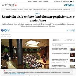 La misión de la universidad: formar profesionales y ciudadanos
