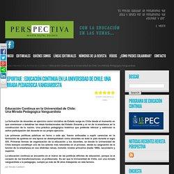 Educación Continua en la Universidad de Chile: Una Mirada Pedagógica Vanguardista