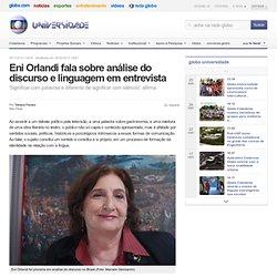 universidade - Eni Orlandi fala sobre análise do discurso e linguagem em entrevista