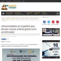 Universidades en español que dictan cursos online gratis (con certificado)