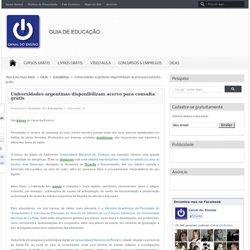 Universidades argentinas disponibilizam acervo para consulta grátis