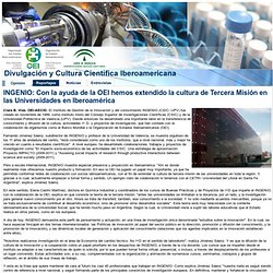 INGENIO: Con la ayuda de la OEI hemos extendido la cultura de Tercera Misión en las Universidades en Iberoamérica