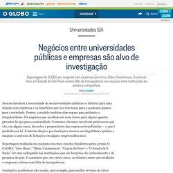 Negócios entre universidades públicas e empresas são alvo de investigação