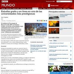 Noticias - Estudiar gratis y en línea en una de las universidades más prestigiosas