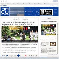 Las universidades expedirán el Suplemento Europeo al Título