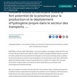 Atout important pour le Québec - Une nouvelle étude universitaire révèle le fort potentiel de la province pour la production et le déploiement d'hydrogène propre dans le secteur des transports