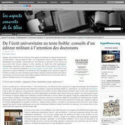 De l'écrit universitaire au texte lisible: conseils d'un éditeur militant à l'attention des doctorants