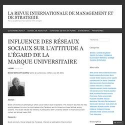 INFLUENCE DES RÉSEAUX SOCIAUX SUR L'ATTITUDE A L'ÉGARD DE LA MARQUE UNIVERSITAIRE