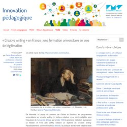 « Creative writing » en France : une formation universitaire en voie de légitimation