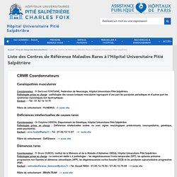 Liste des CRMR à l'Hôpital Universitaire Pitié Salpêtrière