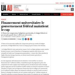 Financement universitaire: le gouvernement fédéral maintient le cap