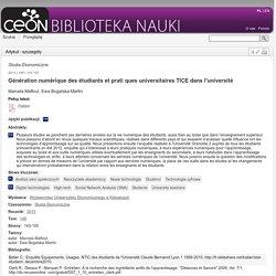 Génération numérique des étudiants et prati ques universitaires TICE dans l'université - Studia Ekonomiczne - Tom 149 (2013)