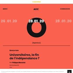 Universitaires, la fin del'indépendance ?