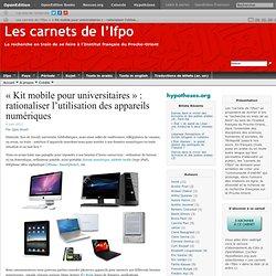« Kit mobile pour universitaires » : rationaliser l'utilisation des appareils numériques