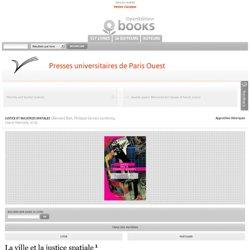 Presses universitaires de Paris Ouest - La ville et la justice spatiale