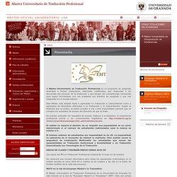Máster Universitario de Traducción Profesional > Presentación