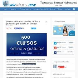 500 cursos universitarios, online y gratuitos que inician en febrero