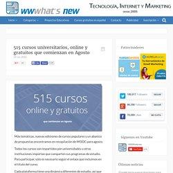 515 cursos universitarios, online y gratuitos que comienzan en Agosto