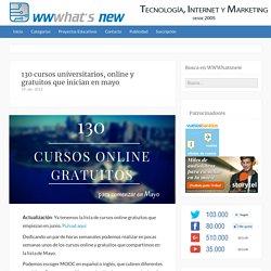 130 cursos universitarios, online y gratuitos que inician en mayo