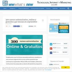 300 cursos universitarios, online y gratuitos que inician en septiembre