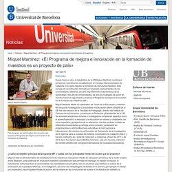 Miquel Martínez: «El Programa de mejora e innovación en la formación de maestros es un proyecto de país»