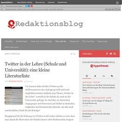 Twitter in der Lehre (Schule und Universit?t): eine kleine Literaturliste