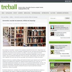Universitat: recordar les essències, oblidar els rànquings -@RevistaTreball