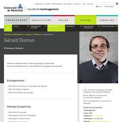 Gérald Domon - Université de Montréal - Faculté de l'aménagement