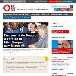 L'université de Douala à l'ère de la bibliothèque numérique - SciDev.Net Afrique Sub-Saharienne