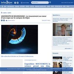 UNIVERSITE DE BOURGOGNE : Le mouvement au coeur d'une expo sur le campus de Dijon