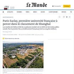 Paris-Saclay, première université française à percer dans le classement de Shanghaï