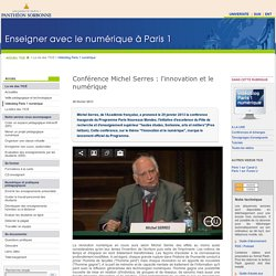 Conférence Michel Serres : l'innovation et le numérique