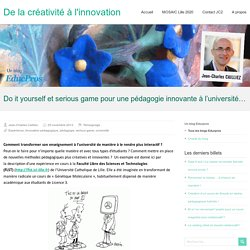 Do it yourself et serious game pour une pédagogie innovante à l'université…
