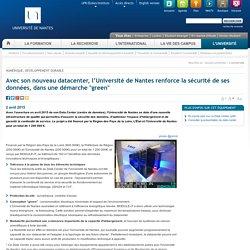 """Avec son nouveau datacenter, lUniversité de Nantes renforce la sécurité de ses données, dans une démarche """"green"""""""