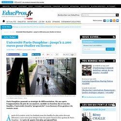 Université Paris-Dauphine : jusqu'à 2.200 euros pour étudier en licence