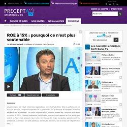 Nicolas Berland, Université Paris-Dauphine - ROE à 15% : pourquoi ce n'est plus soutenable