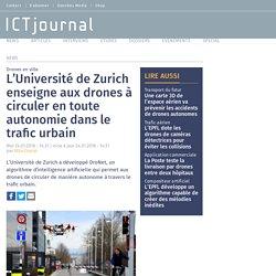 L'Université de Zurich enseigne aux drones à circuler en toute autonomie dans le trafic urbain